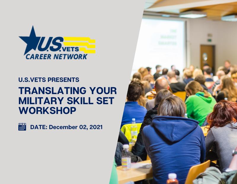U.S.VETS Presents: Translating Your Military Skill Set Workshop